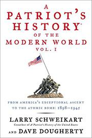 Cover art for A PATRIOT'S HISTORY OF THE MODERN WORLD
