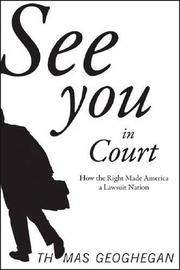SEE YOU IN COURT by Thomas Geoghegan