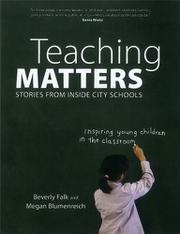 TEACHING MATTERS by Beverly Falk