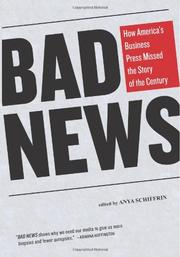 BAD NEWS by Anya Schiffrin