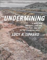 UNDERMINING by Lucy R. Lippard