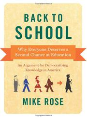 BACK TO SCHOOL by Mike Rose