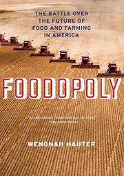 FOODOPOLY by Wenonah Hauter