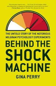 BEHIND THE SHOCK MACHINE by Gina Perry
