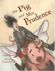 THE PIG AND MISS PRUDENCE by Linda Stanek