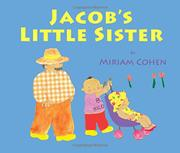 JACOB'S LITTLE SISTER by Miriam Cohen