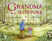 GRANDMA IS A SLOWPOKE by Janet Halfmann