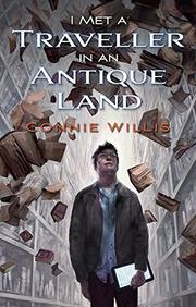 I MET A TRAVELLER IN AN ANTIQUE LAND by Connie Willis