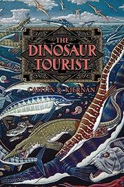 THE DINOSAUR TOURIST by Caitlín R. Kiernan