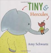 TINY & HERCULES by Amy Schwartz