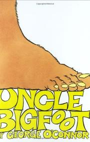 UNCLE BIGFOOT by George O'Connor