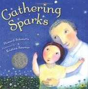 GATHERING SPARKS by Howard Schwartz