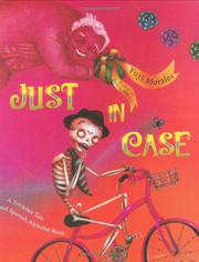 JUST IN CASE by Yuyi Morales