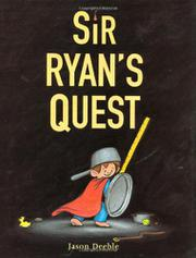 SIR RYAN'S QUEST by Jason Deeble