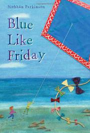 BLUE LIKE FRIDAY by Siobhán Parkinson