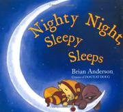 NIGHTY NIGHT, SLEEPY SLEEPS by Brian Anderson