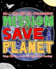MISSION: SAVE THE PLANET! by Sally Ride