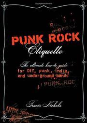 PUNK ROCK ETIQUETTE by Travis Nichols