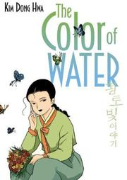THE COLOR OF WATER by Kim Dong Hwa