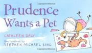 PRUDENCE WANTS A PET by Cathleen Daly