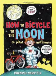 Cover art for HOW TO BICYCLE TO THE MOON TO PLANT SUNFLOWERS