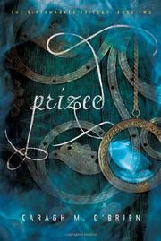 PRIZED by Caragh M. O'Brien
