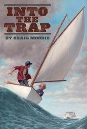 INTO THE TRAP by Craig Moodie