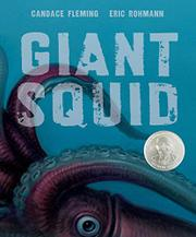 GIANT SQUID by Candace Fleming