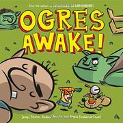 OGRES AWAKE! by James Sturm
