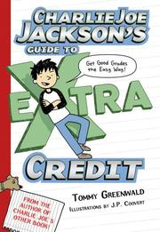 Cover art for CHARLIE JOE JACKSON'S GUIDE TO EXTRA CREDIT