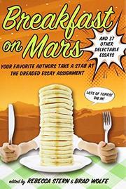 BREAKFAST ON MARS by Rebecca Stern