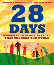28 DAYS by Charles R. Smith Jr.