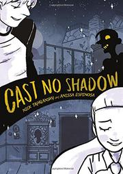 CAST NO SHADOW by Nick  Tapalansky