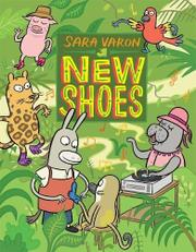 NEW SHOES by Sara Varon