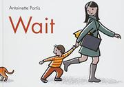 WAIT by Antoinette Portis