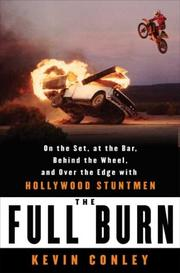 THE FULL BURN by Kevin Conley