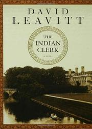 THE INDIAN CLERK by David Leavitt