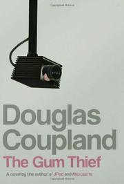 THE GUM THIEF by Douglas Coupland