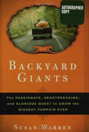 BACKYARD GIANTS by Susan Warren