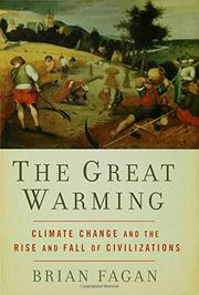 THE GREAT WARMING by Brian Fagan