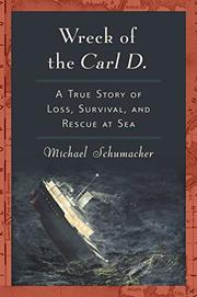 WRECK OF THE CARL D. by Michael Schumacher