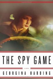 THE SPY GAME by Georgina Harding