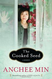 THE COOKED SEED by Anchee Min