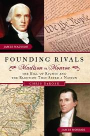 FOUNDING RIVALS by Chris DeRose