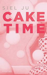 CAKE TIME by Siel Ju