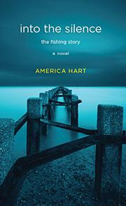 INTO THE SILENCE by America Hart