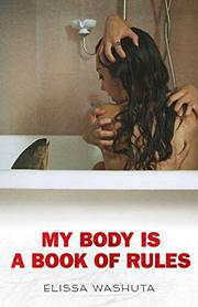 MY BODY IS A BOOK OF RULES by Elissa Washuta