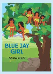 BLUE JAY GIRL by Sylvia Ross