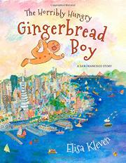 THE HORRIBLY HUNGRY GINGERBREAD BOY by Elisa Kleven
