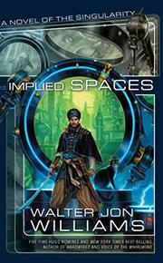 IMPLIED SPACES by Walter Jon Williams